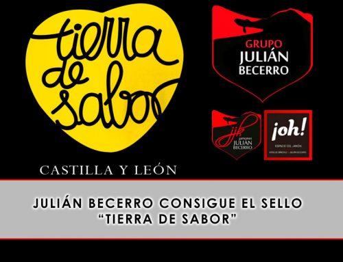 Julián Becerro consigue el sello Tierra de Sabor