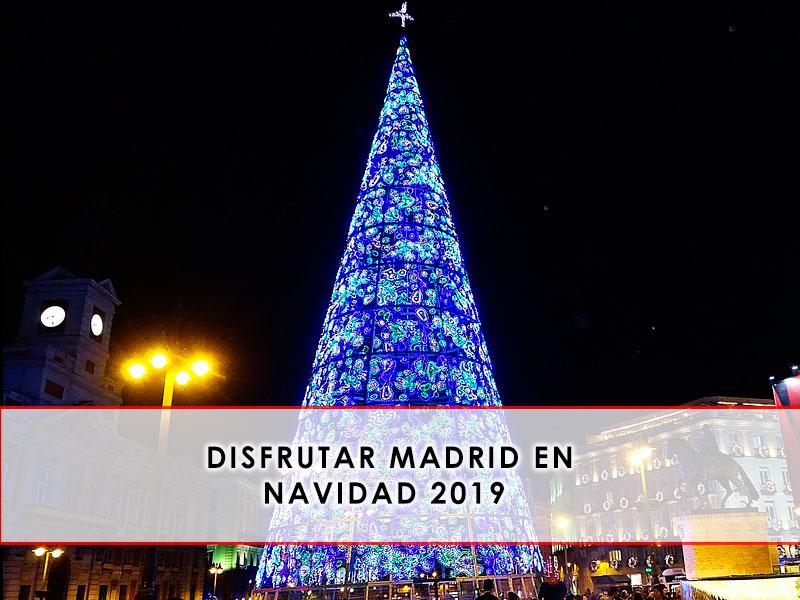 disfrutar Madrid en Navidad 2019