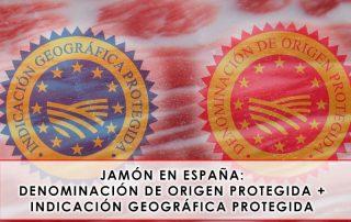 Jamón en España: Denominaciones de Origen e Indicaciones Geográficas