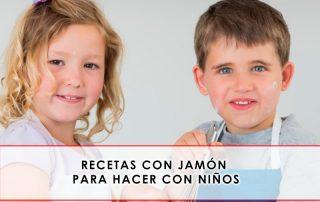 Recetas con jamón para hacer con niños