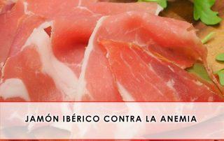 jamon iberico contra la anemia
