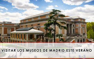 Visitar los museos de Madrid este verano Grupo Julián Becerro
