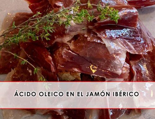 Ácido oleico en el jamón ibérico