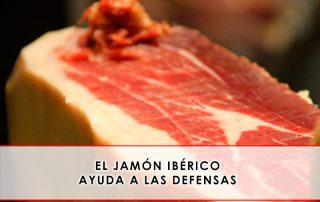 El jamón ibérico ayuda a las defensas