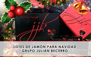 Lotes de jamón para Navidad Grupo Julián Becerro