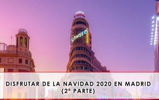 disfrutar de la Navidad 2020 en Madrid