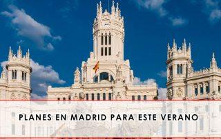 Planes en Madrid para este verano- Grupo Julián Becerro